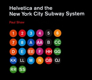 Helvetica and the NYC Subway System